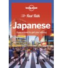 Lonely planet: Fast talk japanese (1st ed)