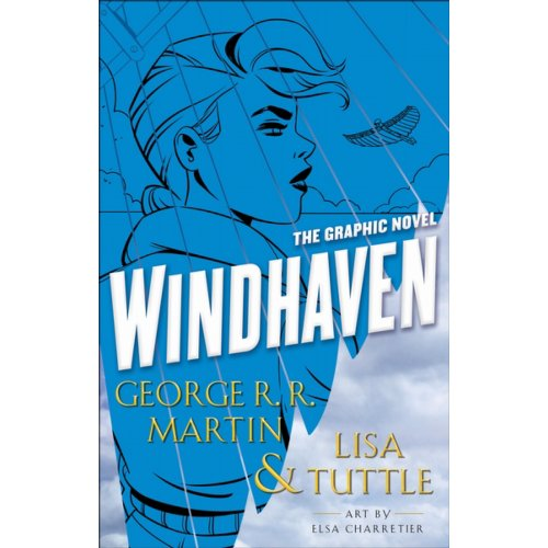Windhaven - The Graphic Novel - George R. R. Martin