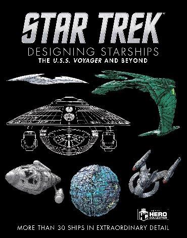 Star trek designing starships (02): Voyager and beyond