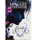 Raven cycle (03): Blue lily, lily blue