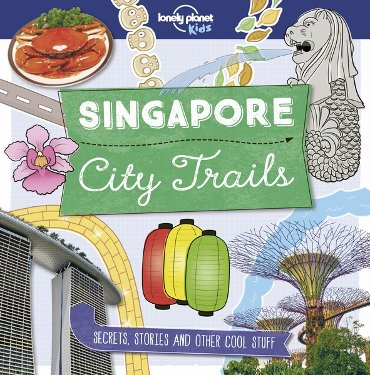 Lonely planet City trails - singapore (1st ed)