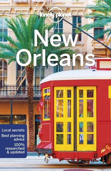 Lonely planet city guide: New orleans (8th ed)
