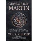 Vuur en Bloed / 1 De opkomst van het huis Targaryen van Westeros - De wereld van het lied van ijs en vuur