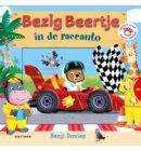 Bezig Beertje in de raceauto - Bezig Beertje