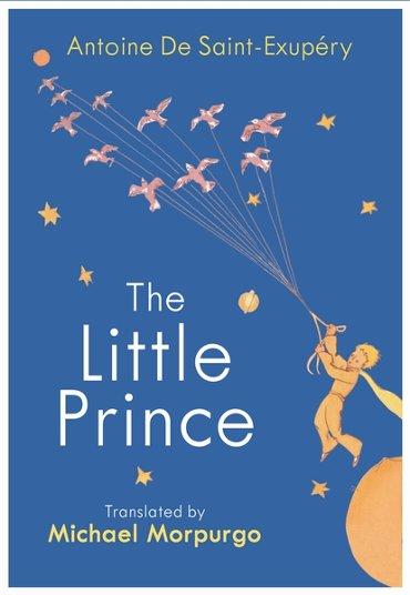 Little prince: A new translation by michael morpurgo