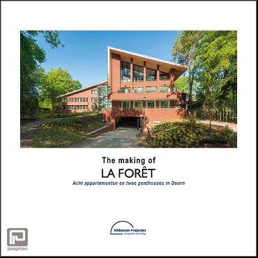The making of La Forêt - Acht appartementen en twee penthouses in Doorn