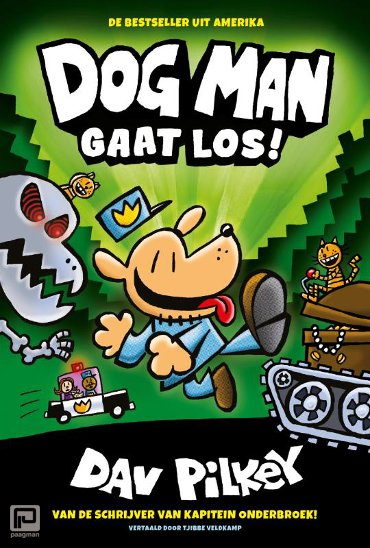 Dog Man gaat los! - Dog Man