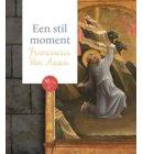 Franciscus van Assisi - Een stil moment