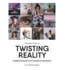 Twisting reality