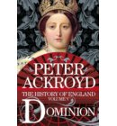 History of england (05): Dominion