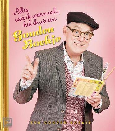 Alles wat ik weten wil heb ik uit een Gouden Boekje - Gouden Boekjes