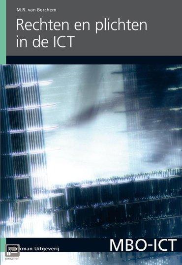 Rechten en plichten in de ICT