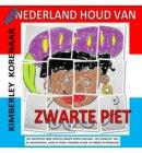 Heel Nederland houd van Zwarte Piet