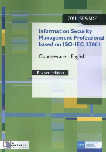 Information Security Management Professional based on ISO/IEC 27001 Courseware – English - Courseware
