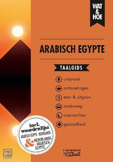Arabisch Egypte - Wat & Hoe taalgids