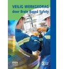 Veilig werkgedrag door brain based safety - Heron-reeks