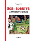 Le paradis des chiens - Bob et Bobette