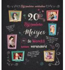 20 bijzondere meisjes die de wereld hebben veranderd
