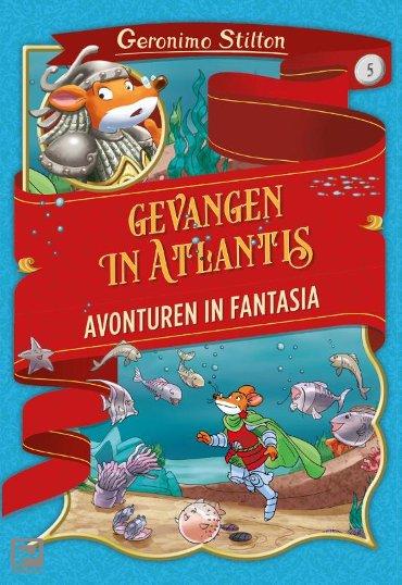 Gevangen in Atlantis - Avonturen in Fantasia