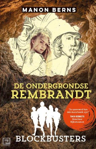 De ondergrondse Rembrandt - Blockbusters