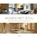 Wonen met stijl / Verhalen van huizen 2