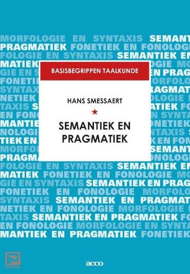Semantiek en pragmatiek - Basisbegrippen taalkunde