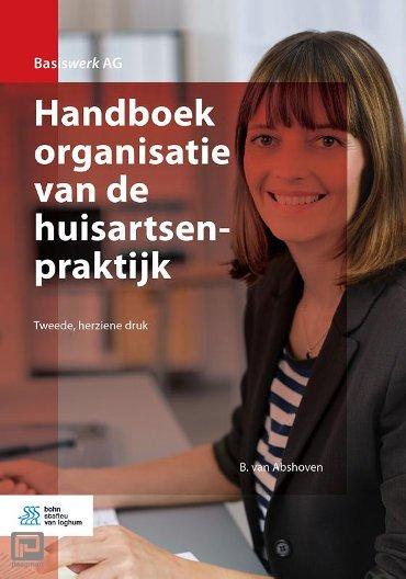 Handboek organisatie van de huisartsenpraktijk - Basiswerk AG