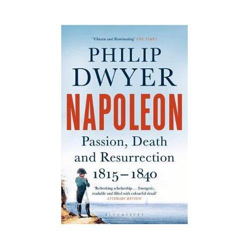 Napoleon - Philip Dwyer
