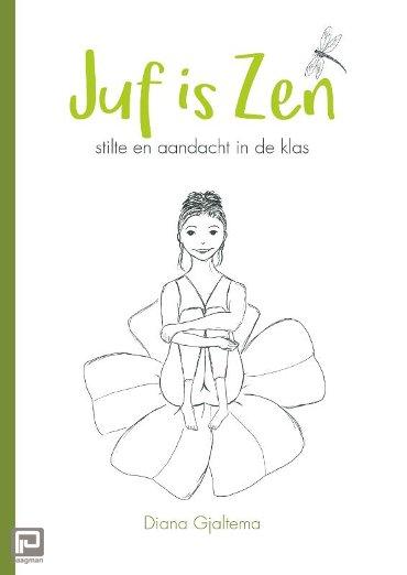 Juf is Zen