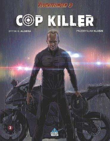 Vluchtelingen 03. Cop killer
