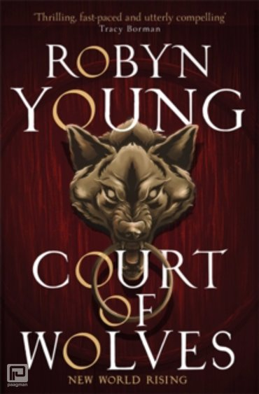 Court of Wolves : New World Rising Series Book 2