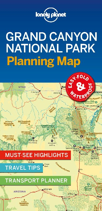 Lonely planet: Grand canyon national park planning map (1st ed)