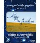 Vraag en het is gegeven / 2 Keys to freedom