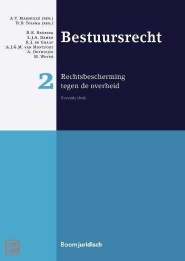 Bestuursrecht / 2 rechtsbescherming tegen de overheid - Boom Juridische studieboeken
