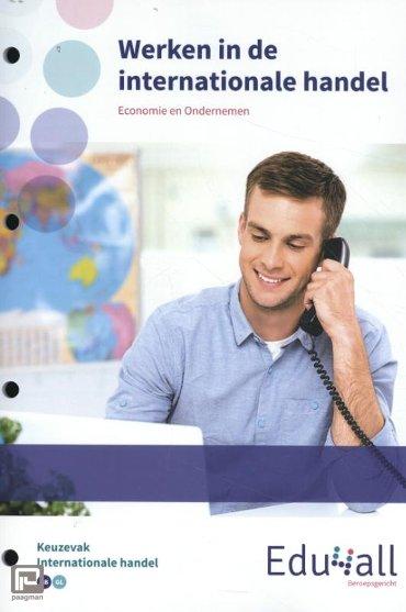 Werken in de internationale handel / keuzevak Internationale handel - Edu4all EO