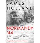 Normandy 44: D-day and the battle for france