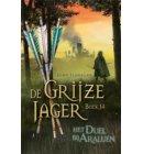 Het duel bij Araluen - De Grijze Jager