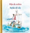 Sipke gaat zeilen / Sipke sil sile - Gouden Boekjes