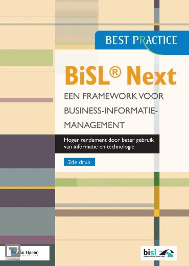 BiSL® Next – Een Framework voor business informatiemanagement - Best practice