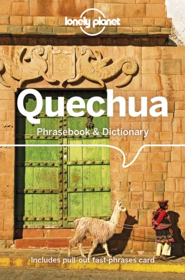 Lonely planet phrasebook: Quechua (5th ed)
