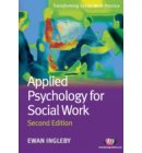 Applied Psychology for Social Work - Transforming Social Work Practice Series