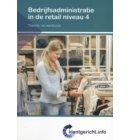 Bedrijfsadministratie in de retail / Niveau 4 / Theorie- en werkboek - Klantgericht
