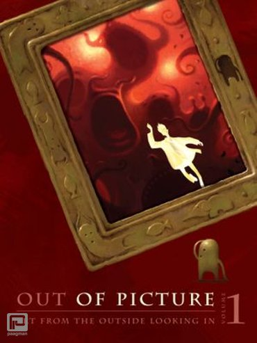 Out of Picture, Volume 1 - Out of Picture