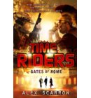 TimeRiders: Gates of Rome (Book 5) - TimeRiders