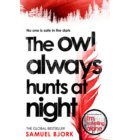 The Owl Always Hunts at Night - Munch and Krüger
