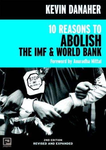 10 Reasons to Abolish the IMF & World Bank - Open Media Series