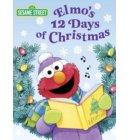 Elmo's 12 Days of Christmas (Sesame Street) - Big Bird's Favorites Board Books