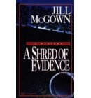 Shred of Evidence - Lloyd and Hill Mysteries