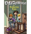 A to Z Mysteries: The Kidnapped King - A to Z Mysteries
