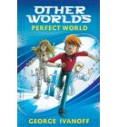 OTHER WORLDS 1: Perfect World - OTHERWORLDS